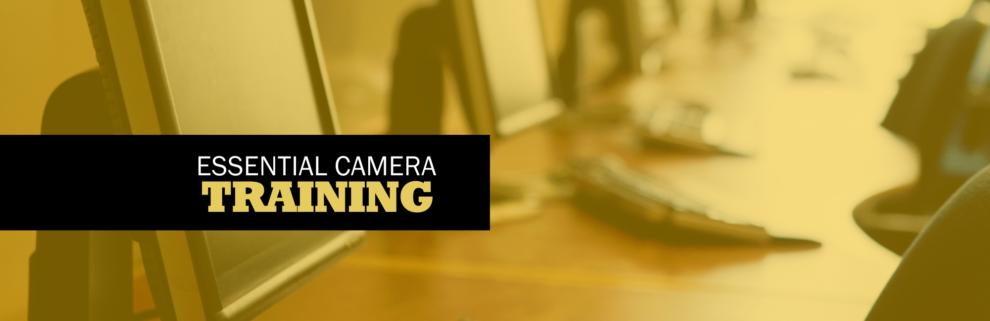 Camera Software Training